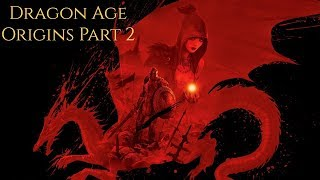 Gambar cover Dragon Age Origins Playthrough -Part 2