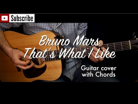 Bruno Mars - That\'s What I Like guitar cover/guitar (lesson/tutorial ...