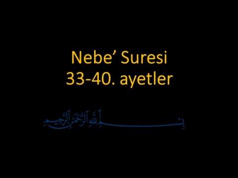 NEBE SURESİ 33-40. AYETLER EZBERLE (HER AYET ON TEKRAR)