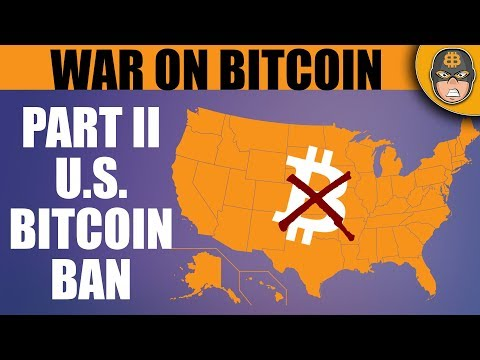 How The United States Will Ban Bitcoin (BTC Ban 2019)