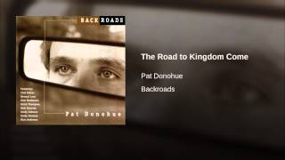 The Road to Kingdom Come