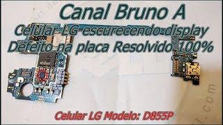 Celular LG Modelo D855P tela escura Resolvido 100%