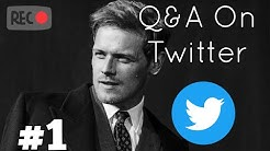 Sam Heughan | Q&A on Twitter [03/22/2020]