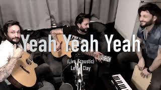 [ Lewis Clay ] Yeah Yeah Yeah - Live Acoustic