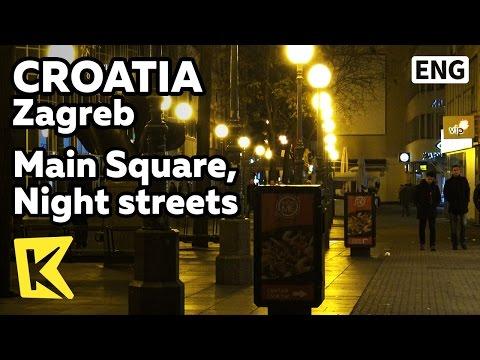 【K】Croatia Travel-Zagreb[크로아티아 여행-자그레브]중앙광장, 밤 거리/Main Square/Night streets/Dance
