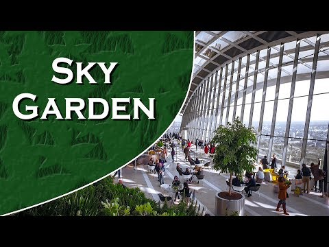 Sky Garden - 20 Fenchurch Street, London. Walkie-Talkie