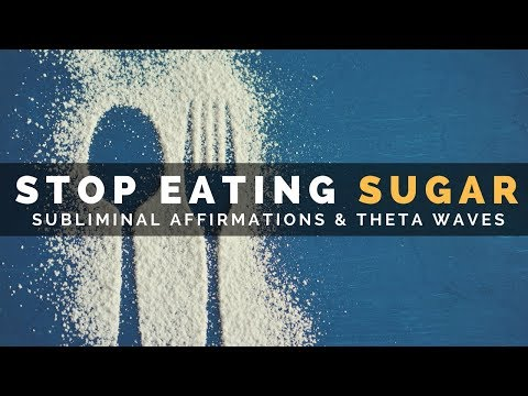 STOP EATING SUGAR | Subliminal Affirmations to Tame Your Sweet Tooth