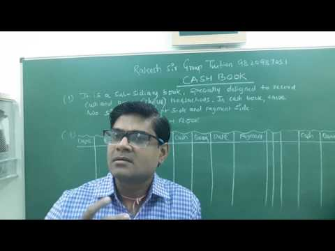 Cash Book -Introduction (Simple, Double and Triple Column Cash Book) Lecture -1 by Rakesh Sir