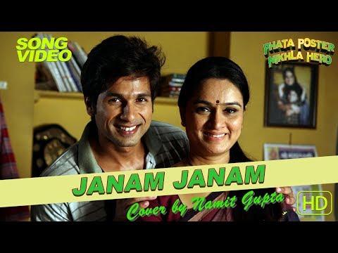 Janam Janam ho tu hi mere paas Maan | Cover | Shahid Kapoor | Padmini Kolhapure | Namit Gupta