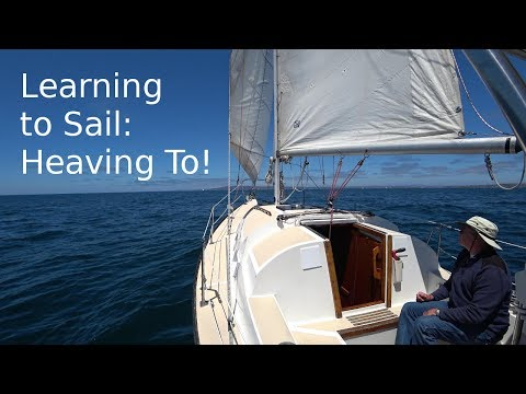 Learning to Sail: How to Heave to
