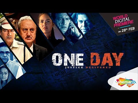 One Day Justice Delivered (HD) | Esha Gupta | Anupam Kher | Watch Full Movie On Shemaroome App
