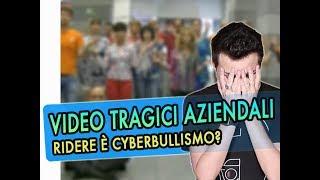 Ridere dei video tragicomici aziendali è Cyber-bull1smo?