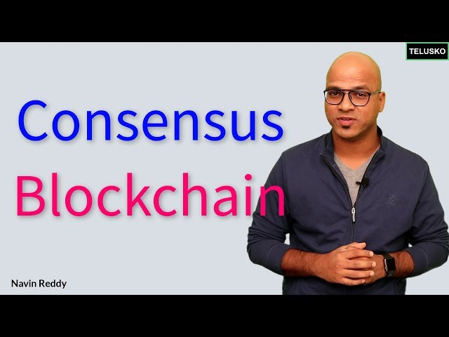 Consensus in Blockchain