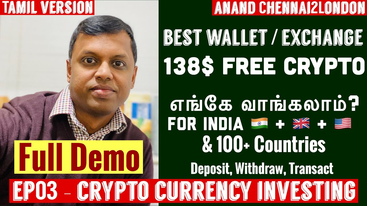 Download EP03 - Crypto Investing   Tamil   Best Wallet & Exchange   India,US,UK,Europe,Asia  138$ Free Crypto