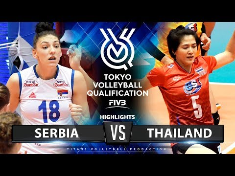 SERBIA vs THAILAND - HIGHLIGHTS | Women's Volleyball Olympic Qualifying Tournament 2019