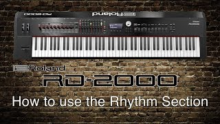 Roland RD-2000 - How to use the Rhythm Section