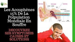 Acouphène | Les Causes, Symptomes, Traitement, Et Enfin Des Solutions Aux Acouphenes