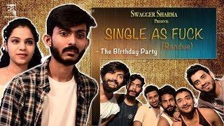 Single A.f (Randwe) - EP-01 THE BIRTHDAY PARTY KLPD || Swagger Sharma