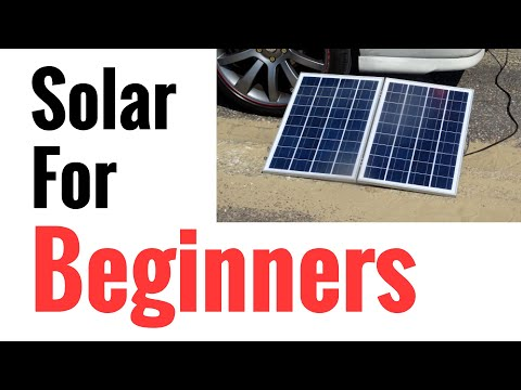 Solar Panel Systems for Beginners - Pt 1 Basics Of How It Wo
