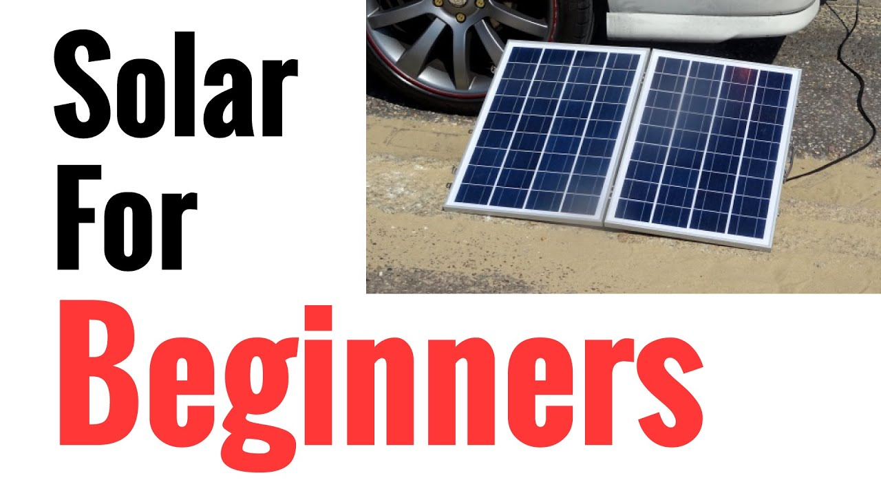 hight resolution of solar panel systems for beginners pt 1 basics of how it works how to set up youtube
