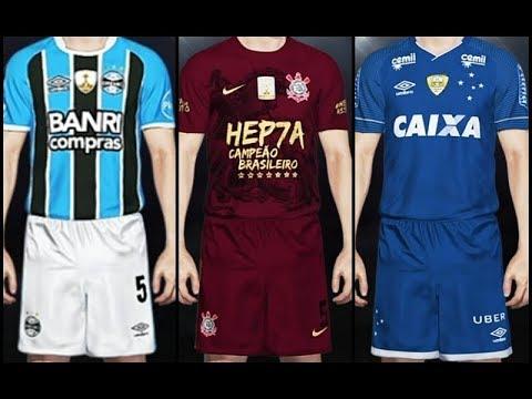KITS - Campeões no Brasil Feat Corinthians, Grêmio e Cruzeiro ( PES 2018 )