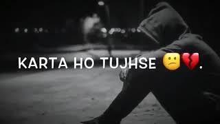 Abhi bhi itna pyaar mai karta hu tujhse k
