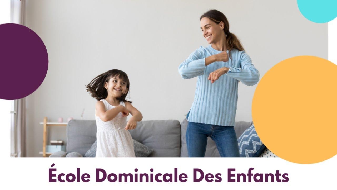 Ecole Dominicale Des Enfants [16 mai 2021]