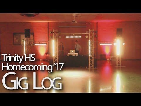 Trinity High School Homecoming 2017 DJ Gig Log