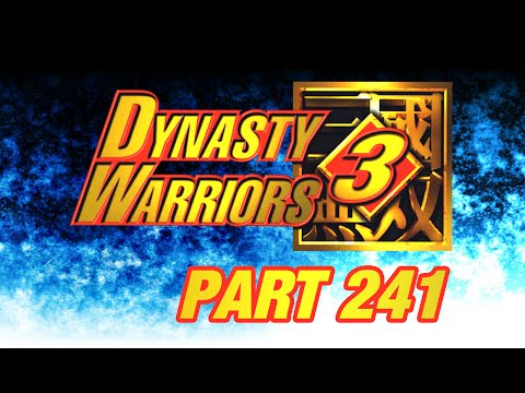 Let's Perfect Dynasty Warriors 3 Part 241: Dong Zhuo Part 1