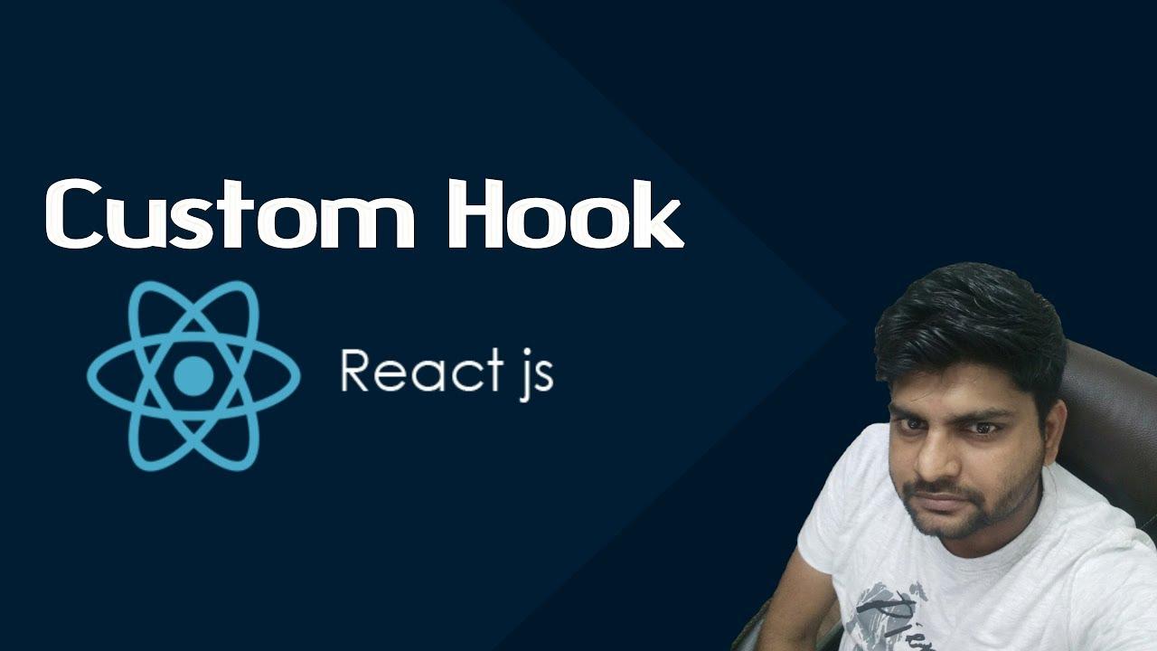 ReactJS Tutorials in Hindi: Custom Hook & useState in ReactJS Part-24