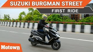 Suzuki Burgman Street | First Ride | Motown India
