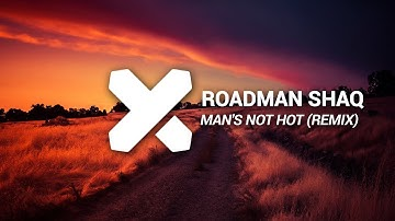 Download Man Not Hot Remix Mp3 Or Mp4 Free