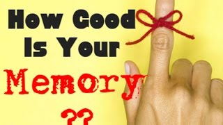how good is your memory