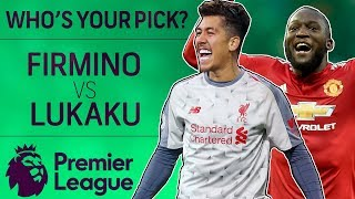 Man United's Romelu Lukaku v. Liverpool's Robert Firmino: Who's Your Pick? | NBC Sports