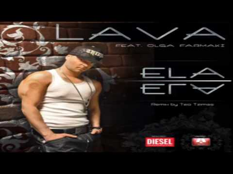 Ela Ela (Official Remix by Teo Tzimas) Lava feat. Olga  Farmakh