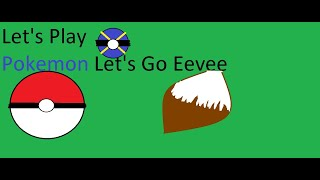 Let's Play Pokemon Let's Go Eevee Episode 5 The Second Rival Battle and Route 24