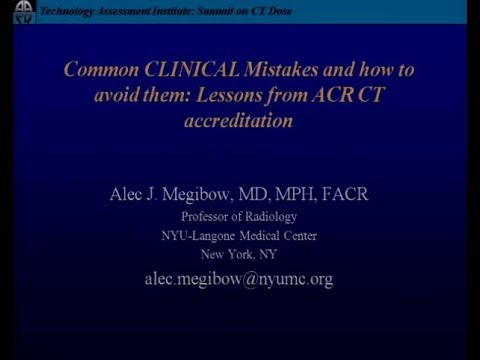 Common Technical Mistakes and How to Avoid Them  Lessons Learned from the ACR CT Accreditation Progr