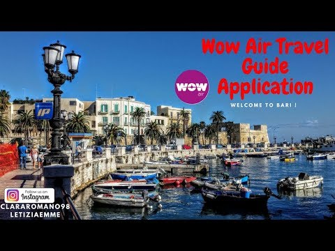 WOW Air Travel Guide Application - Bari