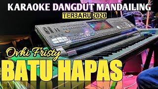 Batu Hapas - Karaoke Tapsel + Lirik Dangdut Lawas Ovhy Fristy Nasty Full HD Audio KN 7000