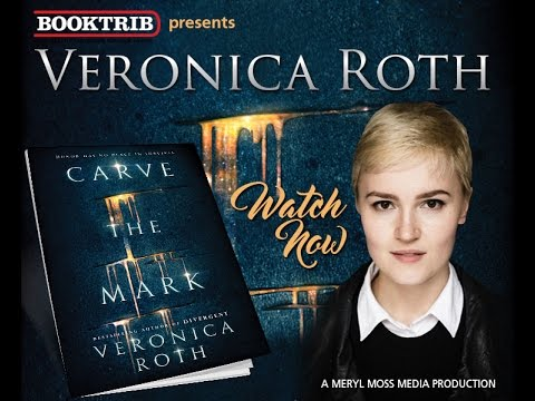 with Veronica Roth, Author of 'Carve the Mark'  Divergent Series  Insurgent  Allegiant