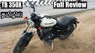 Royal Enfield Thunderbird 350x Review in Tamil | Performance and Handling | Tamil | B4Choose