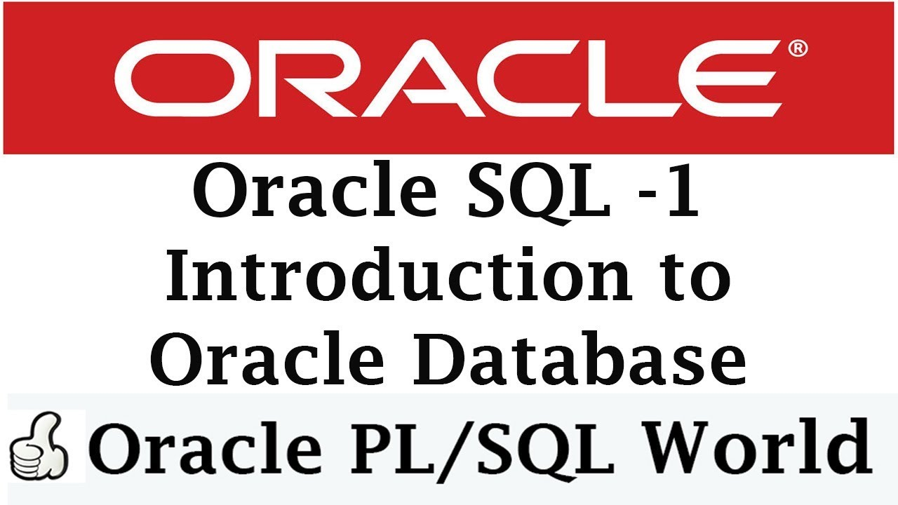 Introduction to Oracle Database | Oracle Tutorials for Beginners