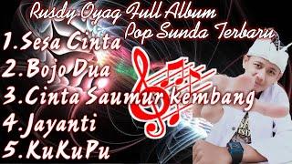 Download lagu RUSDY OYAG FULL ALBUM COVER POP SUNDA TERBARU