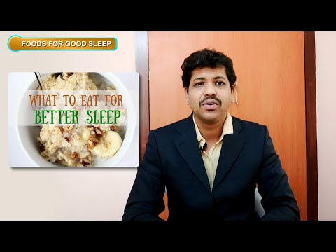 Foods for good sleep: Dr.Magesh.T