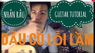 [Guitar]Hướng dẫn: Dẫu Có Lỗi Lầm - Bằng Kiều ft Vân Quỳnh