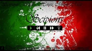 Scipions - Italian House Music Mix