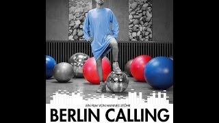 Berlin Calling Берлин зовет (Хороший перевод)