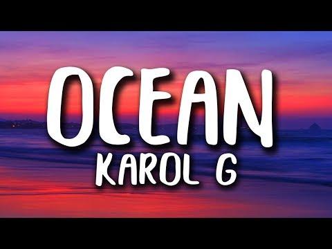 Karol G - Ocean (Letra/Lyrics)
