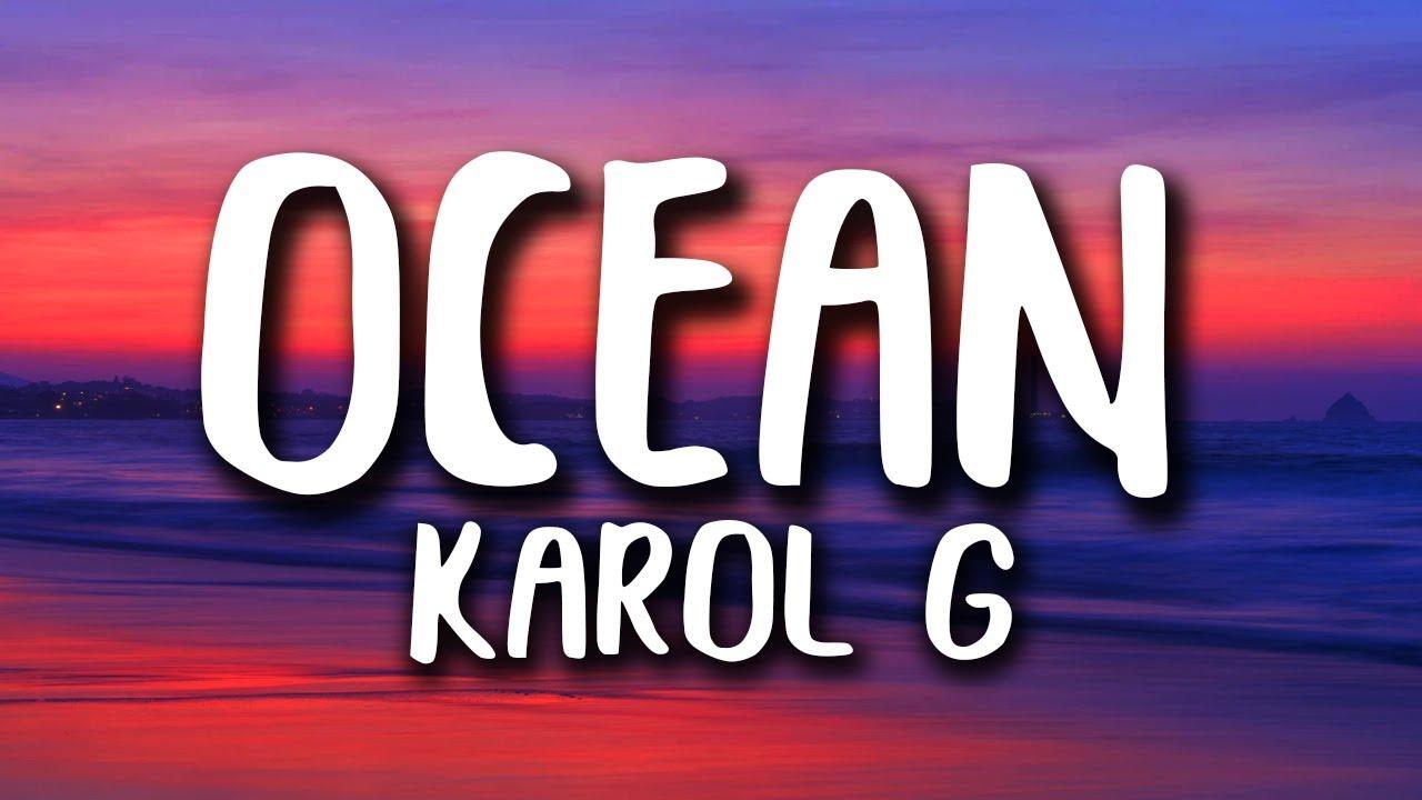 Ocean karol g lyrics