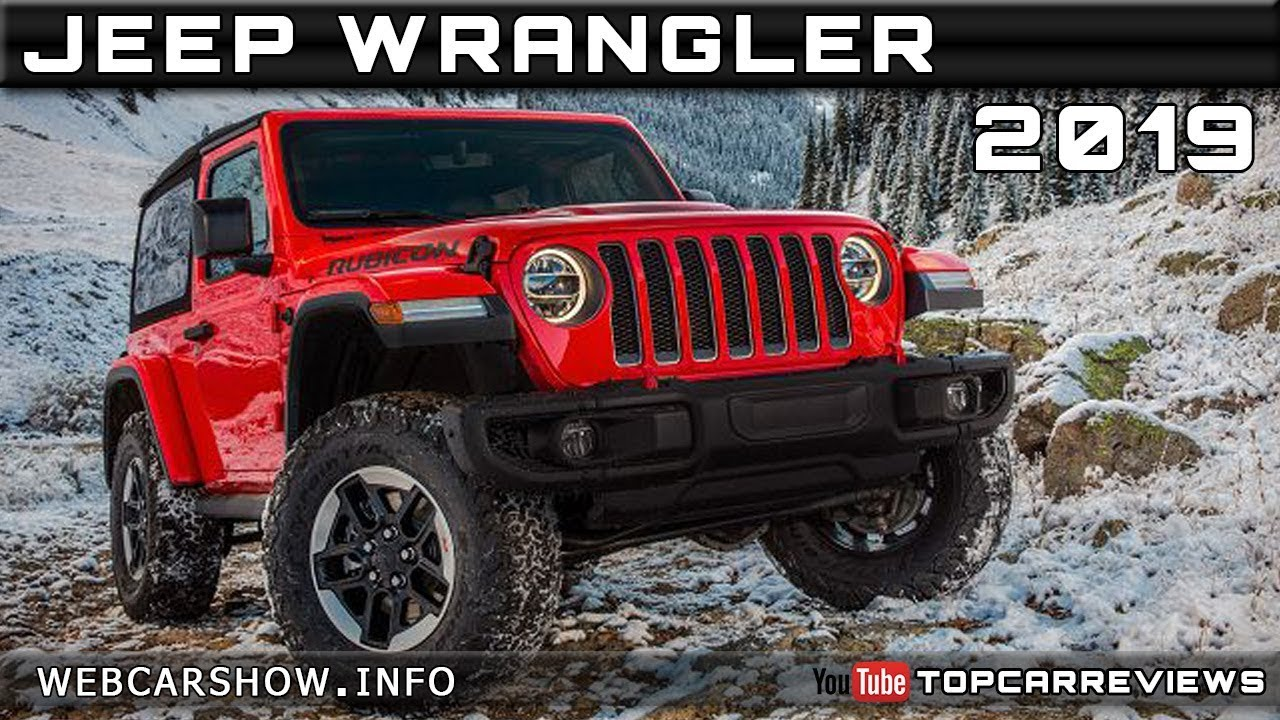 2019 Jeep Wrangler Review Rendered Price Specs Release Date